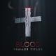 Blood Trailer Titles