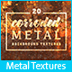 20 Corroded Metal Textures