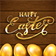 Happy Easter and Golden Eggs on Brown Wooden Background