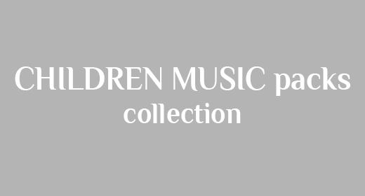 Children Music Packs