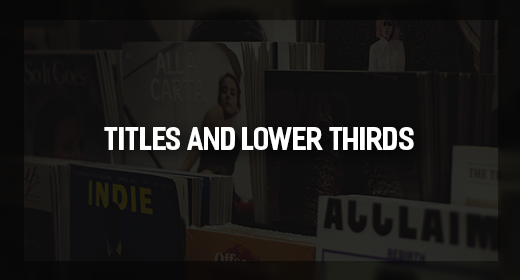 AE Titles and Lower Thirds