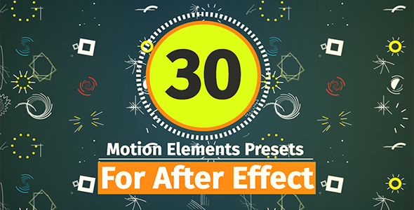 VideoHive 30 Motion Element Presets Pack 19485246