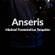 Anseris - Minimal Powerpoint Template