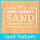 30 Dune Desert Sand Textures