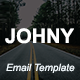 JOHNY - Multipurpose Responsive Email Template With Stamp Ready Builder Access