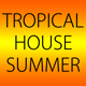 Tropical House Summer