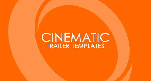 Cinematic Trailer Templates