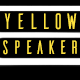 YellowSpeaker