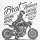 Brat Women Genuine Riders T-Shirt