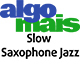Slow Saxophone Jazz