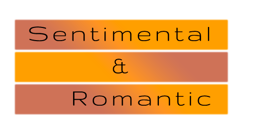Sentimental Romantic