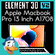 Apple Macbook Pro 13 Inch A1708 for Element 3D
