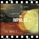 The Impulse - Epic Cinematic Titles