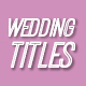 Elegant Wedding Titles