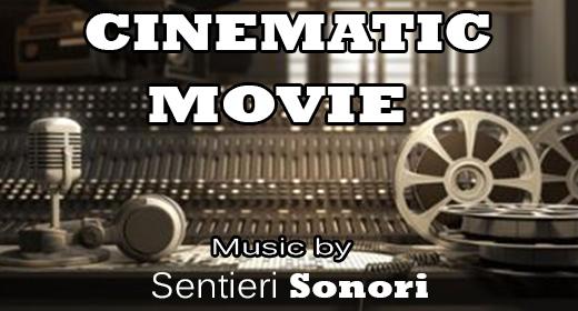 CINEMATIC, SOUNDTRACK , MOVIE