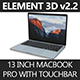 "Element 3D 2016 MacBook Pro 13"" with Touchbar"