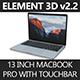 "Element 3D 2016 MacBook Pro 13"" with Touchbar"