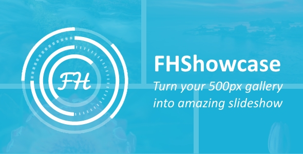 FHShowcase – Turn your 500px gallery into amazing slideshow (Images and Media) Download