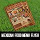 Mexican Food Menu Flyer