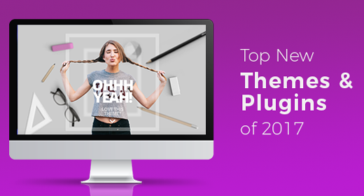 Top 10 New Themes & Plugins of 2017