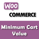 WooCommerce Minimum Cart Value