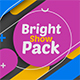Bright Show Pack