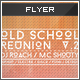 Flyer - Poster: Old School Reunion v2