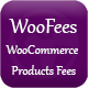 WooFees - WooCommerce Products Fees