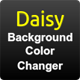 Daisy - Background Color Changer
