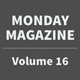 Monday Magazine - Volume 16