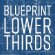 Blueprint Lower Thirds