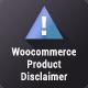 Woocommerce Product Disclaimer