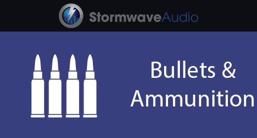 Bullets & Ammunition