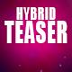 Aggressive Hybrid Teaser