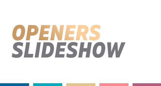 Openers & Slideshow