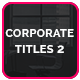 Download Corporate Titles 2 from VideHive