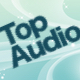 Top-Audio
