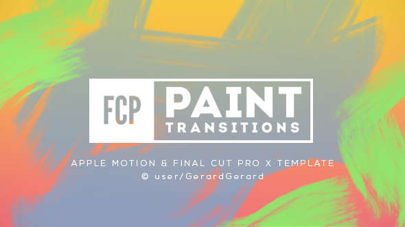 final cut pro wedding templates - paint transitions pack for fcpx by gerardgerard videohive