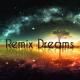 Remix Dreams