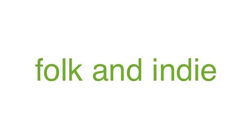 Folk and Indie