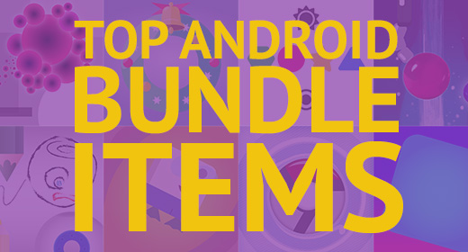 Top Android Bundle Items