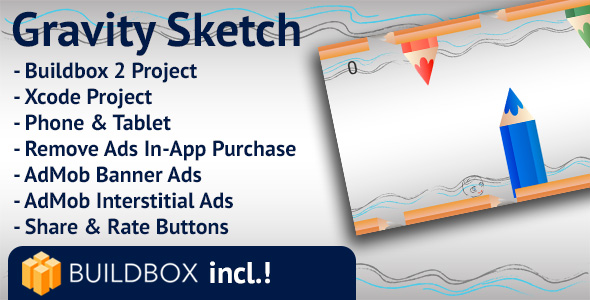 Gravity Sketch: iOS, Buildbox Included, Easy Reskin, AdMob Interstitial & Banner Ads, Remove Ads