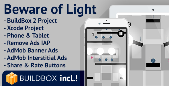 Beware of Light: iOS, Buildbox Included, Easy Reskin, AdMob Interstitial & Banner Ads, Remove Ads