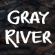 Gray River Font