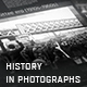 History In Photographs