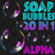 Soap Bubbles Pack V1 20 in 1