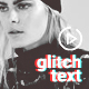 Glitch Animated Text