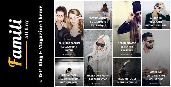 Famili - Clean & Multilayouts Blog and Magazine Theme