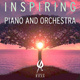 Inspiring Piano and Orchestra