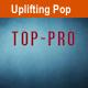 Upbeat Energetic Uplifting Pop